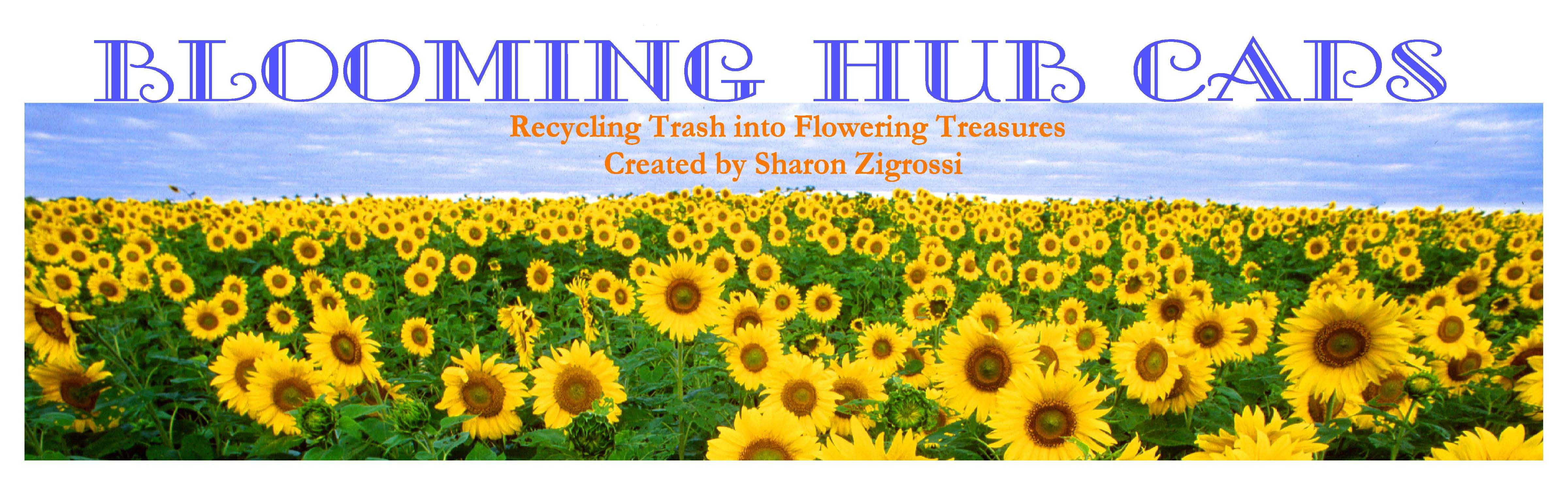 Recycling Trash into Flowering Treasures  � 2009